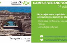 Vox España celebrarà un Campus d'Estiu a la Selva del Camp